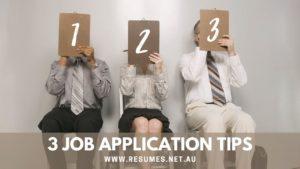 3 Job Applicaiton Tips
